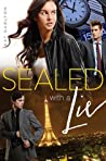Sealed with a Lie (Two Lies and a Spy, #2)