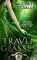 Travel Glasses (The Call to Search Everywhen, # 1)