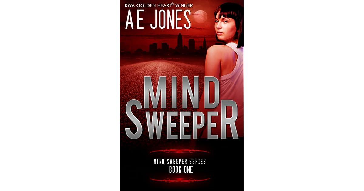 Mind Sweeper (Mind Sweeper #1) by A E  Jones