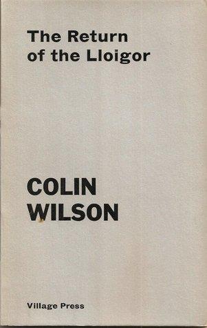 The Return of the Lloigor by Colin Wilson