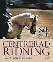 Centrerad ridning - En bok för ryttare på alla nivåer