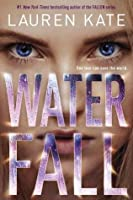 Waterfall (Teardrop, #2)