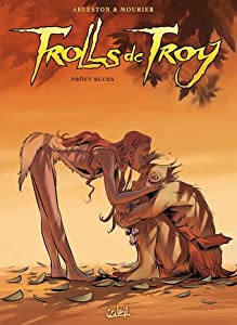 Pröfy Blues( Trolls de troy,#18)