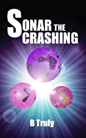Sonar The Crashing (The Sonar Series #1)