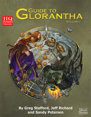Guide to Glorantha Volume 1 by Greg Stafford