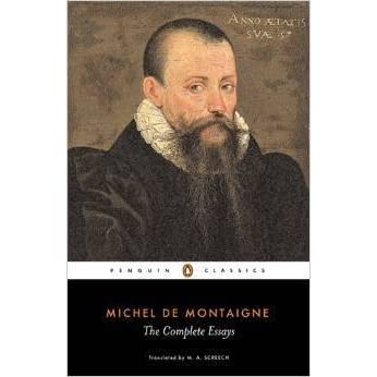 the complete essays by michel de montaigne Title length color rating : savages cannibals barbarians oh my: montaigne and his ideas about society - in the complete essays michel de montaigne questions.