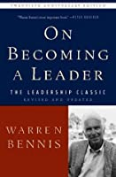 On Becoming a Leader Revised Edition