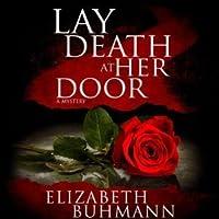 Lay Death at Her Door
