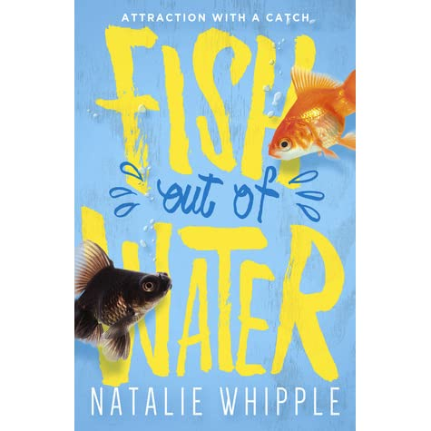 Fish out of water by natalie whipple reviews discussion for A fish out of water book