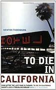 To Die in California