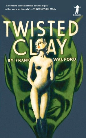 Twisted Clay.