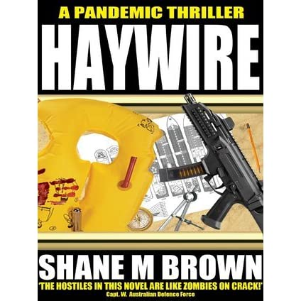 Haywire (F A S T  Series, #2) by Shane M  Brown