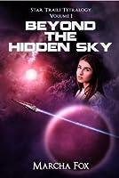 Beyond the Hidden Sky (Star Trails Tetralogy, #1)