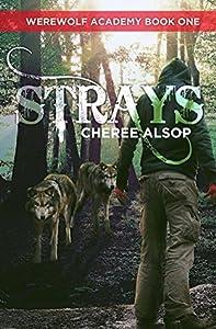 Strays (Werewolf Academy, #1)