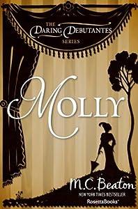 Molly (The Daring Debutantes, #2)