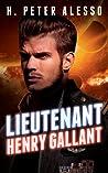 Lieutenant Henry Gallant (The Henry Gallant Saga, #2)