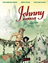 Johnny Jungle, #1 by Jean-Christophe Deveney