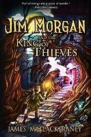 Jim Morgan and the King of Thieves