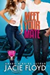 Meet Your Mate (Good Riders Romance, #1)