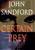 Certain Prey (Lucas Davenport, #10)
