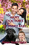 The Army Doctor's Forever Baby (Army Doctor's Baby, #0.5) ebook review