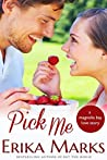 Pick Me (Loveless & Dunn #2; Magnolia Bay #3)