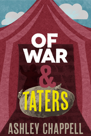 Of War and Taters by Ashley Chappell