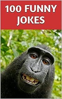 100 FUNNY JOKES: Guaranteed Hilarious