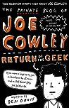 The Private Blog of Joe Cowley: Return of the Geek (Joe Cowley, #2)