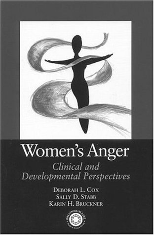 Women's Anger: Clinical and Developmental Perspectives