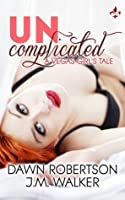 Uncomplicated (Vegas Girls, #1)