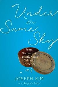 Under the Same Sky: A Memoir of Survival, Hope, and Faith