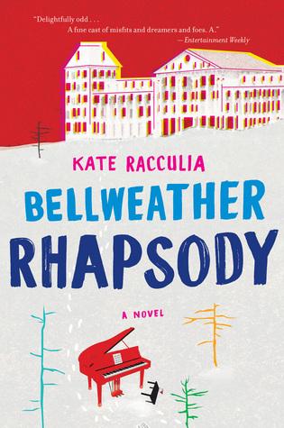 Read Bellweather Rhapsody By Kate Racculia
