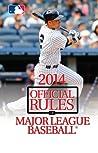 2014 Official Rules of Major League Baseball