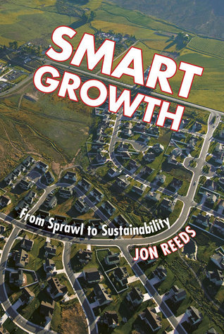 Smart Growth From Sprawl to Sustainability