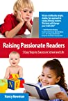 Raising Passionate Readers by Nancy   Newman