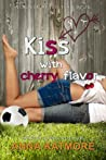 Kiss with Cherry Flavor (Grover Beach Team, #4)