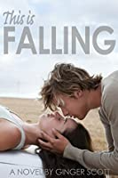This is Falling (Falling, #1)