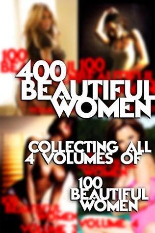 400 Beautiful Women - An erotic photo book