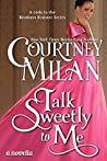 Book cover for Talk Sweetly to Me (Brothers Sinister, #4.5)