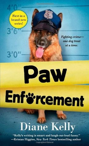 Paw Enforcement (Paw Enforcement, #1)