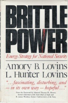 Brittle Power: Energy Strategy for National Security
