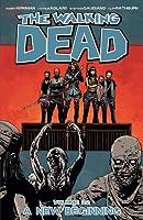 The Walking Dead, Vol. 22: A New Beginning