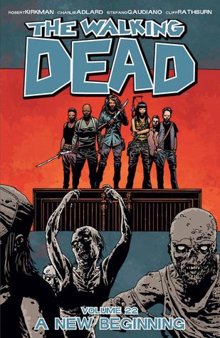 The Walking Dead, Vol. 22 by Robert Kirkman