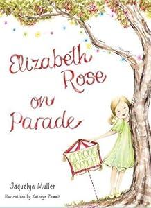 Elizabeth Rose on Parade