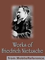 Works of Friedrich Wilhelm Nietzsche
