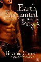 Earth Enchanted (Elemental Magic)