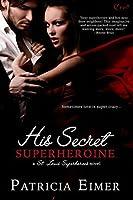 His Secret Superheroine (St. Louis Superheroes, #1)