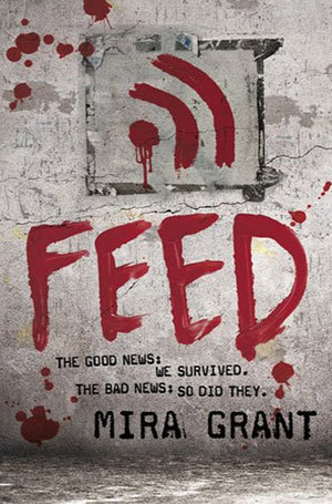 "Book cover of ""Feed"" by Mira Grant"