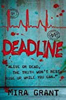 Deadline (Newsflesh Trilogy, #2)